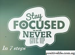 7 Tips to Stay Focused in Time of Struggle
